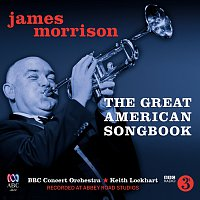 James Morrison, BBC Concert Orchestra, Keith Lockhart – The Great American Songbook