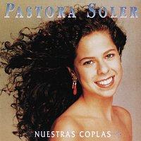 Pastora Soler – Nuestras Coplas
