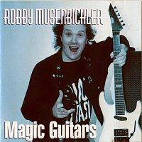 Robby Musenbichler – Magic Guitars