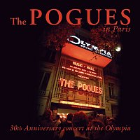 The Pogues – The Pogues In Paris - 30th Anniversary Concert At The Olympia