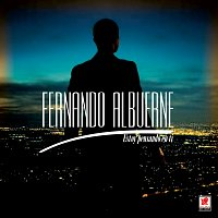 Fernando Albuerne – Estoy Pensando En Ti