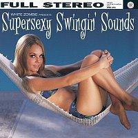 White Zombie – Supersexy Swingin' Sounds