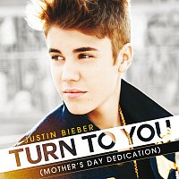 Turn To You [(Mother's Day Dedication)]