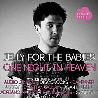 Adriano Mattioli, Elias Funes – One Night in Heaven, Vol. 4 - Mixed & Compiled by Jelly for the Babies