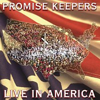 Maranatha! Promise Band – Promise Keepers - Live In America [Live]