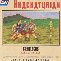 Armenian Philharmonic Orchestra, Loris Tjeknavorian – Khachaturian: Spartacus Ballet Suites Nos.1-3