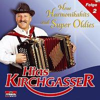 Hias Kirchgasser – Neue Harmonikahits und Super Oldies - Folge 2
