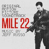 Jeff Russo – Mile 22 (Original Motion Picture Soundtrack)