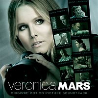 Various Artists.. – Veronica Mars (Original Motion Picture Soundtrack)