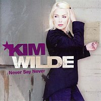 Kim Wilde – Never Say Never