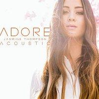 Jasmine Thompson – Adore (Acoustic)