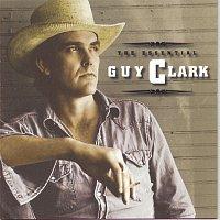 Guy Clark – The Essential Guy Clark