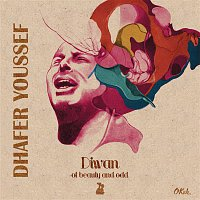 Dhafer Youssef – Diwan of Beauty and Odd