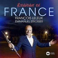 Francois Leleux, Emmanuel Strosser – Bienvenue en France