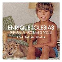 Enrique Iglesias, Sammy Adams – Finally Found You
