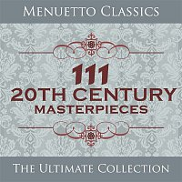 Various  Artists – 111 20th Century Masterpieces