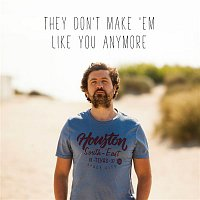 Tom Helsen – They Don't Make 'Em Like You Anymore