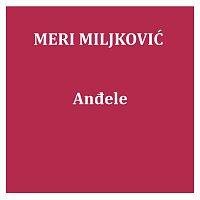 Meri Miljković – Anđele