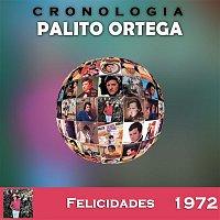 Palito Ortega – Palito Ortega Cronología - Felicidades (1972)