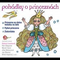 Sabina Laurinová – Pohádky o princeznách Princezna se zlatou hvězdou, Pyšná princezna, Zlatovláska – CD
