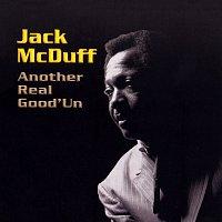 Jack McDuff – Another Real Good'Un
