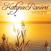 Katyna Ranieri – Volaré