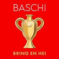 Baschi, Lerocque, AARON, MARYNE, Chiara, Meo, Marash, Cachita, Lepardo – Bring en hei [Version 2021]