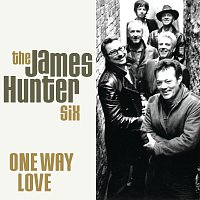 The James Hunter Six – One Way Love