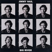 Jimmy Nail – Big River