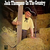 Jack Thompson – In The Country