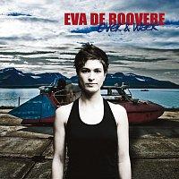 Eva De Roovere – Over & Weer