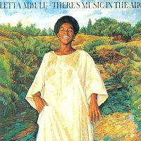 Letta Mbulu – There's Music In The Air
