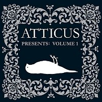 Various Artists.. – Atticus Presents: Volume 1