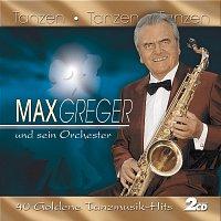 Max Greger & Orchester – Tanzen - Tanzen - Tanzen