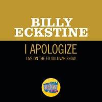 Billy Eckstine – I Apologize [Live On The Ed Sullivan Show, April 8, 1951]