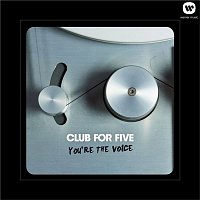 Club For Five – You're The Voice