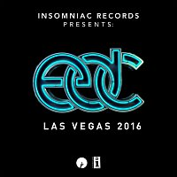 Různí interpreti – Insomniac Records Presents: EDC Las Vegas 2016