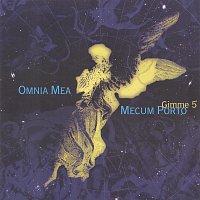 Gimme 5 – Omnia Mea Mecom Porto