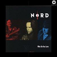 Nord – Who Do You Love