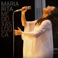 Maria Rita – Me Deixas Louca (Me Vuelves Loco)