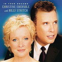 Christine Ebersole & Billy Stritch – In Your Dreams