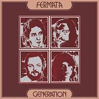 Fermáta – Generation