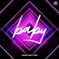 Joker Bra, VIZE – Baby [Extended Version]