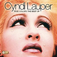 Cyndi Lauper – True Colors: The Best Of Cyndi Lauper