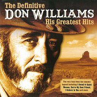 Don Williams – The Definitive - His Greatest Hits