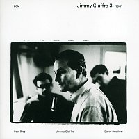 Jimmy Giuffre, Paul Bley, Steve Swallow – Jimmy Giuffre 3, 1961