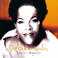 Deborah – Born Again