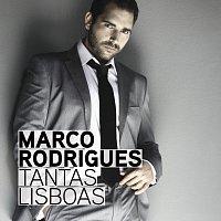 Marco Rodrigues – Tantas Lisboas