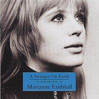 Marianne Faithfull – A Stranger On Earth: An Introduction To Marianne Faithfull