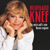 Hildegard Knef – Fur mich soll's rote Rosen regnen